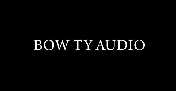 Bow Ty Audio